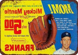 "1967 Mickey Mantle Baseball Glove Rustic Retro Metal Sign 8"""